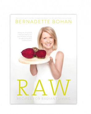 Bernadette Bohan - RAW Recipes for Radiant Living (book)