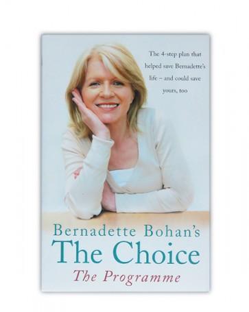 Bernadette Bohan - The Choice The Programme (Book)