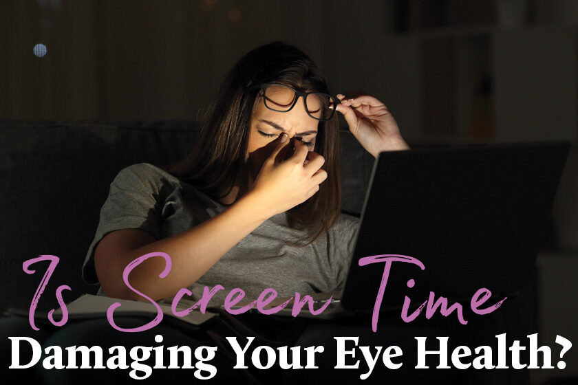 Screen Time Damaging Your Eye Health?